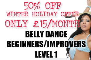 BELLY DANCE LEVEL 1 ACCESS 50% OFF HOLIDAY SEASON OFFER!