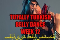 TOTALLY TURKISH BELLY DANCE WK12 SEPT-DEC2016
