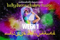 BELLY DANCE CHAKRA WK1 SUMMER 4 WK 2019