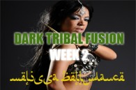 DARK TRIBAL FUSION WK2 JAN-APR2017
