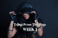 TRIBAL FROM THE TRAP WK1 SEPT-DEC 2019