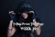 TRIBAL FROM THE TRAP WK10 SEPT-DEC 2018