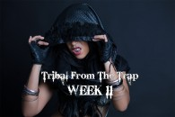 TRIBAL FROM THE TRAP WK11 SEPT-DEC 2018