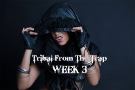 TRIBAL FROM THE TRAP WK 3 SEPT-DEC 2018