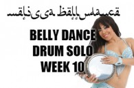 BELLY DANCE DRUM SOLO WK10 APR-JULY 2019
