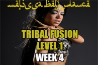 TRIBAL FUSION BELLY DANCE LEVEL1 WK4 SEPT-DEC 2019