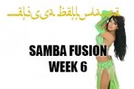 SAMBA FUSION WK6 SEPT-DEC 2018